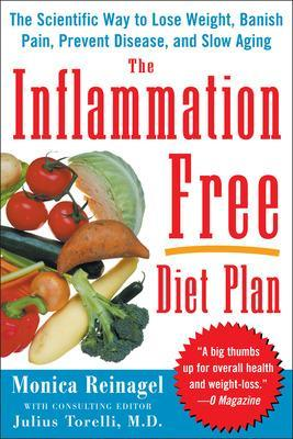 The Inflammation-Free Diet Plan by Monica Reinagel