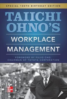 Taiichi Ohnos Workplace Management by Taiichi Ohno