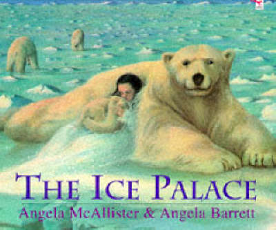The Ice Palace by Angela McAllister