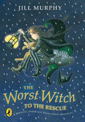 The The Worst Witch to the Rescue by Jill Murphy