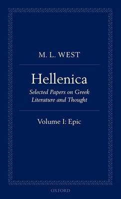 Hellenica Hellenica: Hellenica Epic Volume 1 by M. L. West