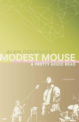 Modest Mouse by Alan Goldsher