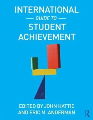 International Guide to Student Achievement by John Hattie