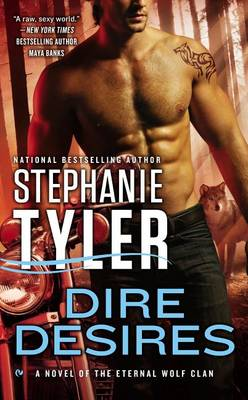 Dire Desires by Stephanie Tyler
