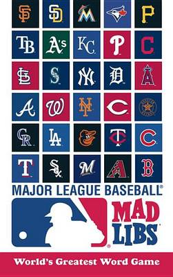 Mlb Mad Libs by Michael T Riley