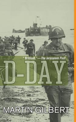 D-Day by Martin Gilbert