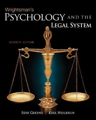 Wrightsman's Psychology and the Legal System by Edith Greene