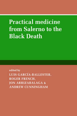 Practical Medicine from Salerno to the Black Death book