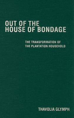 Out of the House of Bondage book