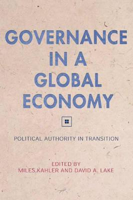 Governance in a Global Economy by Miles Kahler