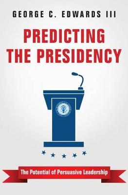 Predicting the Presidency by C. C. Edwards