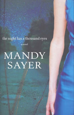 The Night Has a Thousand Eyes by Mandy Sayer