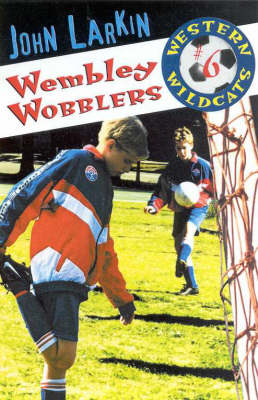 Wembley Wobblers by John Larkin