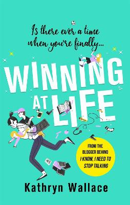 Winning at Life: The perfect pick-me-up for exhausted parents after the longest summer on earth by Kathryn Wallace