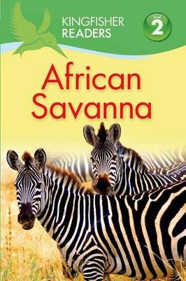 Kingfisher Readers L2: African Savanna book