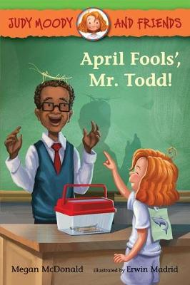 April Fools', Mr. Todd! by Megan McDonald