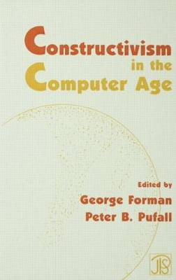 Constructivism in the Computer Age by Peter B. Pufall