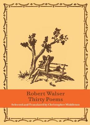 Thirty Poems by Robert Walser