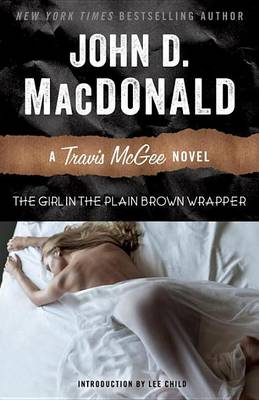 The Girl in the Plain Brown Wrapper by John D MacDonald