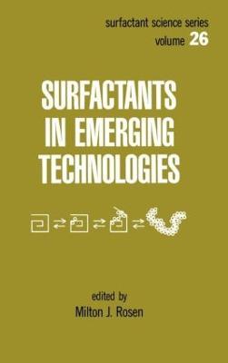 Surfactants in Emerging Technology by Rosen