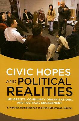 Civic Hopes and Political Realities by Irene Bloemraad