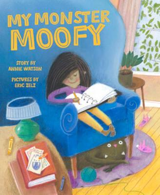 My Monster Moofy by Annie Watson