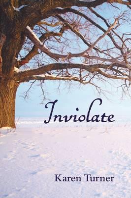 Inviolate by Karen Turner