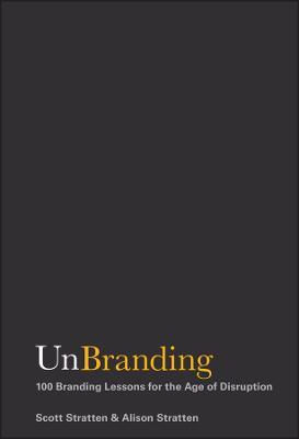 UnBranding by Scott Stratten