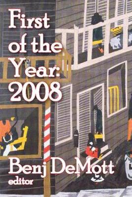 First of the Year: 2008 by Benj DeMott