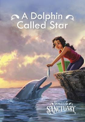 A Dolphin Named Star by Emma Carlson Berne