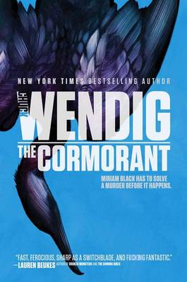 Miriam Black #3: The Cormorant by Chuck Wendig