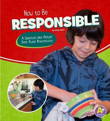 How to Be Responsible by Emily James