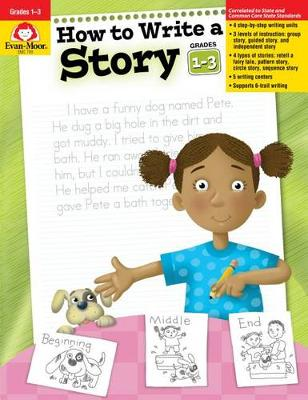 How to Write a Story, Grades 1-3 book