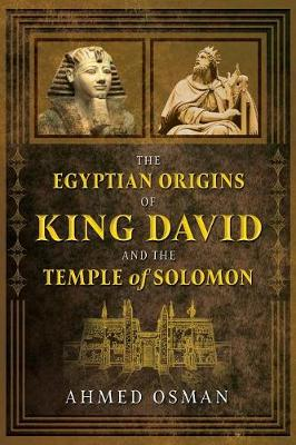 The Egyptian Origins of King David and the Temple of Solomon book