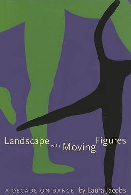 Landscape with Moving Figures by Laura Jacobs
