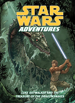 Luke Skywalker and the Treasure of the Dragonsnakes by Tom Taylor