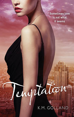 TEMPTATION by K. M. Golland