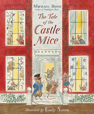 Tale of the Castle Mice by Michael Bond