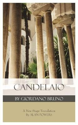 Candelaio by Giordano Bruno by Alan Powers