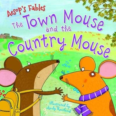 C24 AesopTown Mouse & Country Mouse by Miles Kelly