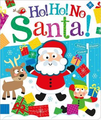 Ho! Ho! No, Santa! by Bobbie Brooks