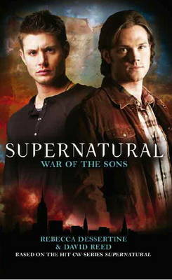 Supernatural: War of the Sons by Rebecca Dessertine