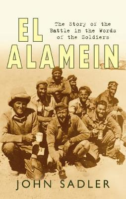 El Alamein by John Sadler