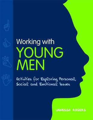 Working with Young Men by Vanessa Rogers