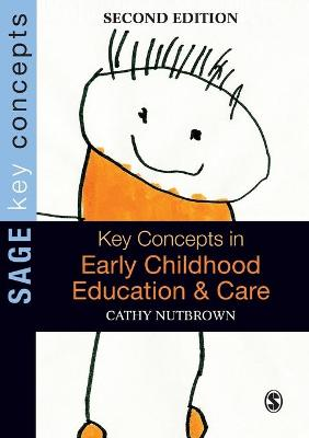 Key Concepts in Early Childhood Education and Care by Cathy Nutbrown