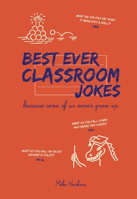 Best Ever Classroom Jokes by Mike Haskins