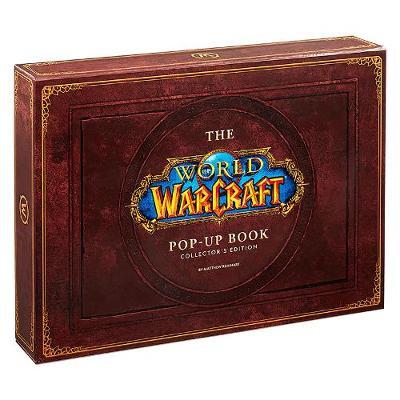 World of Warcraft Pop-Up Book - Limited Edition by Matthew Reinhart