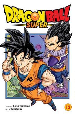 Dragon Ball Super, Vol. 12 book
