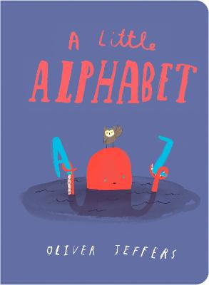 A Little Alphabet by Oliver Jeffers