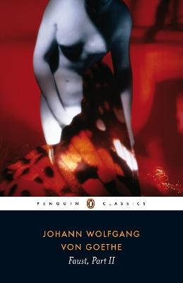 Faust, Part II by Goethe